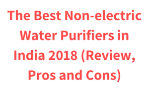 Best Non-electric Water Purifiers in India