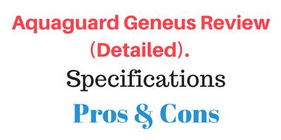 Aquaguard Geneus Review